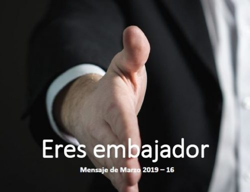 Eres embajador